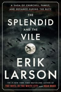The Splendid and the Vile Book Cover | Friends of the Library of Collier County Nick Linn Series: Eric Larson
