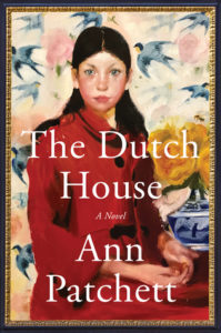 The Dutch House Book Cover | Friends of the Library of Collier County Nick Linn Series