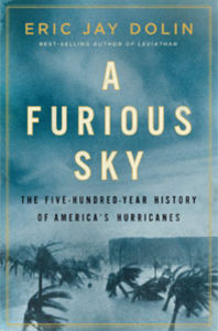A Furious Sky Book Cover | Friends of the Library of Collier County Non Fiction Series: Eric Jay Dolin
