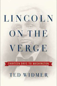 Lincoln on the Verge Book Cover | Friends of the Library of Collier County Non Fiction Series: Ted Widmer