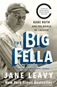 The Big Fella Book Cover | Friends of the Library of Collier County Non Fiction Series: Jane Leavy
